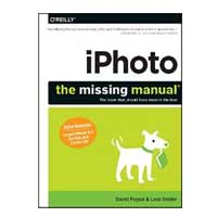 O'Reilly IPHOTO MISSING MANUAL
