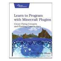 pragmatic LEARN TO PROGRAM MINECRAF
