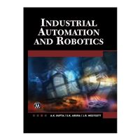 Mercury Learning Industrial Automation and Robotics: An Introduction