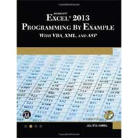 Mercury Learning Microsoft Excel 2013 Programming by Example with VBA, XML, and ASP