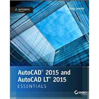 Wiley AutoCAD 2015 and AutoCAD LT 2015 Essentials: Autodesk Official Press, 1st Edition