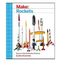 O'Reilly Maker Shed MAKE: ROCKETS