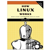 No Starch Press How Linux Works: What Every Superuser Should Know, 2nd Edition