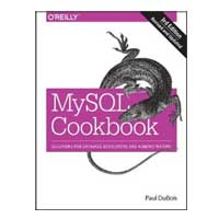 O'Reilly MySQL Cookbook: Solutions for Database Developers and Administrators, 3rd Edition