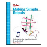 O'Reilly Maker Shed MAKING SIMPLE ROBOTS