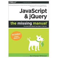 O'Reilly JavaScript & jQuery: The Missing Manual, 3rd Edition