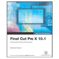 Pearson/Macmillan Books Apple Pro Training Series: Final Cut Pro X 10.1: Professional Post-Production
