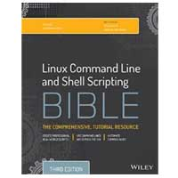 Wiley Linux Command Line and Shell Scripting Bible, 3rd Edition