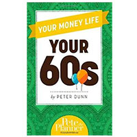 Cengage Learning YOUR MONEY LIFE YOUR 60S