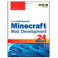 Pearson/Macmillan Books Sams Teach Yourself Mod Development for Minecraft in 24 Hours