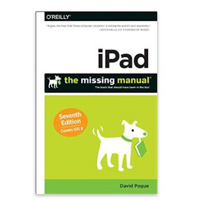 O'Reilly iPad: The Missing Manual, 7th Edition
