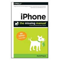 O'Reilly IPHONE MISSING MANUAL 8/E