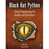 No Starch Press Black Hat Python: Python Programming for Hackers and Pentesters, 1st Edition