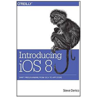 O'Reilly INTRODUCING IOS 8