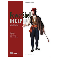 Manning Publications POWERSHELL IN DEPTH 2/E