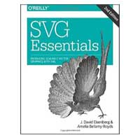 O'Reilly SVG Essentials: Producing Scalable Vector Graphics with XML, 2nd Edition