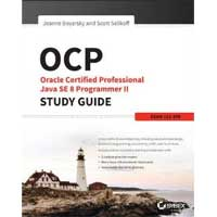 Wiley OCP: Oracle Certified Professional Java SE 8 Programmer II Study Guide: Exam 1Z0-809