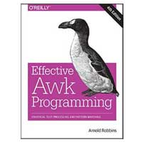 O'Reilly EFFECTIVE AWK PROG 4/E