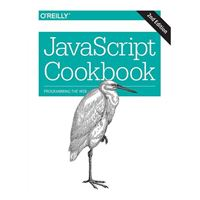 O'Reilly JAVASCRIPT COOKBOOK 2/E