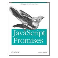 O'Reilly JAVASCRIPT WITH PROMISES