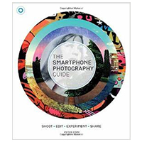 Sterling Publishing The Smartphone Photography Guide: Shoot, Edit, Experiment, Share