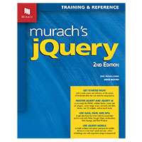 Mike Murach & Assoc. Murach's jQuery, 2nd Edition