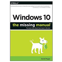 O'Reilly WINDOWS 10 MISSING MANUAL