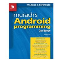 Mike Murach & Assoc. Murach's Android Programming, 2nd Edition