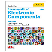 O'Reilly Maker Shed Encyclopedia of Electronic Components, Volume 3