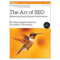 O'Reilly The Art of SEO: Mastering Search Engine Optimization, 3rd Edition