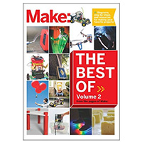 O'Reilly Maker Shed BEST OF MAKE VOLUME 2
