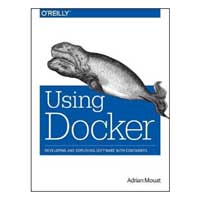 O'Reilly Using Docker, 1st Edition
