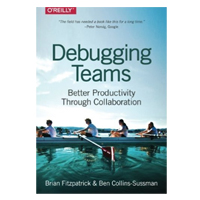 O'Reilly DEBUGGING TEAMS