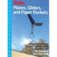 O'Reilly Maker Shed MAKE PLANES GLIDERS PAPER