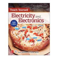 McGraw-Hill Teach Yourself Electricity & Electronics, 6th Edition