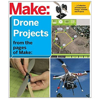 O'Reilly Maker Shed DRONE PROJECTS