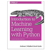 O'Reilly Introduction to Machine Learning with Python: A Guide for Data Scientists, 1st Edition