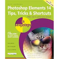PGW Photoshop Elements 14 Tips Tricks & Shortcuts in easy steps
