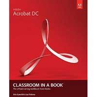 Pearson/Macmillan Books Adobe Acrobat DC Classroom in a Book, 1st Edition