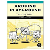 No Starch Press Arduino Playground: Geeky Projects for the Curious Maker, 1st Edition