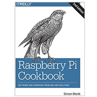 O'Reilly RASPBERRY PI COOKBOOK 2/E