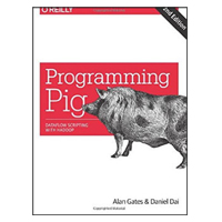 O'Reilly Programming Pig: Dataflow Scripting with Hadoop, 2nd Edition