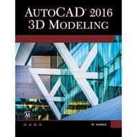 Stylus Publishing AutoCAD 2016: 3D Modeling