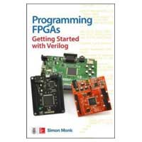 McGraw-Hill Programming FPGAs: Getting Started with Verilog, 1st Edition