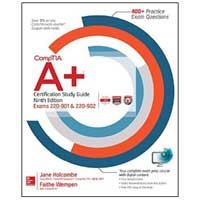 McGraw-Hill CompTIA A+ Certification Study Guide, 9th Edition