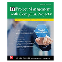 McGraw-Hill IT Project Management with CompTIA Project+: On Track from Start to Finish, 4th Edition