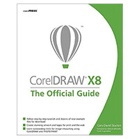 McGraw-Hill CorelDRAW X8: The Official Guide, 12th Edition