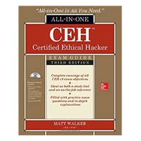 McGraw-Hill CEH Certified Ethical Hacker All-in-One Exam Guide, 3rd Edition
