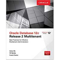 McGraw-Hill Oracle Database 12c Release 2 New Features (Database & ERP - OMG)