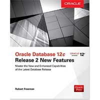 McGraw-Hill Oracle Database 12c Release 2 New Features